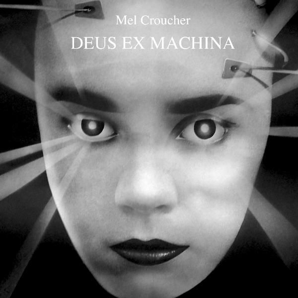 Mel Croucher Deus Ex Machina soundtrack